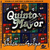 Play & Download Salsa con Golpe by Quinto Mayor | Napster