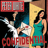 Confidential by Peter White