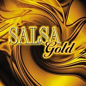 Play & Download Salsa Gold by Various Artists | Napster