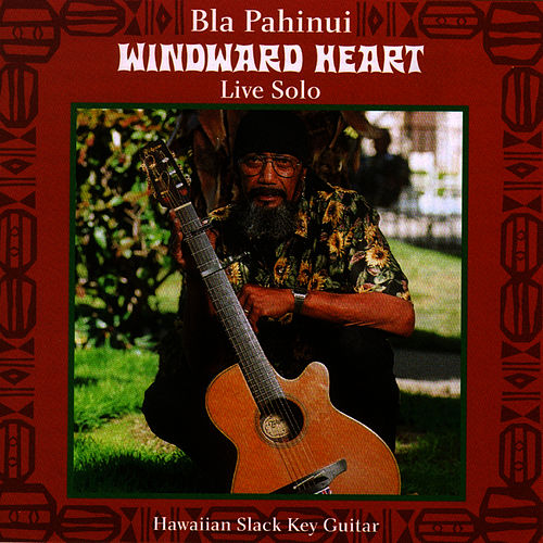 Play & Download Windward Heart by James 'Bla' Pahinui | Napster