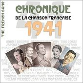 The French Song / Chronique De La Chanson Française [1941], Volume 18 by Various Artists