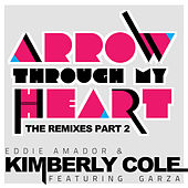 Arrow Through My Heart Remixes Part 2 by Eddie Amador
