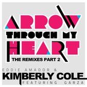 Arrow Through My Heart Remixes Part 2 by Eddie Amador