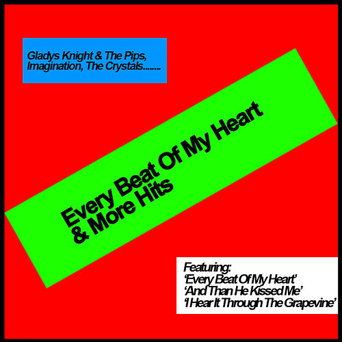 Play & Download Every Beat Of My Heart & More Hits by Various Artists | Napster