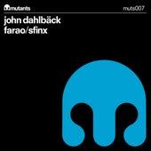 Play & Download Farao / Sfinx by John Dahlbäck | Napster