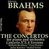 Play & Download Brahms : Concerto No. 1 (Four versions) by Various Artists | Napster