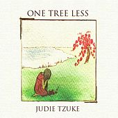 One Tree Less by Judie Tzuke