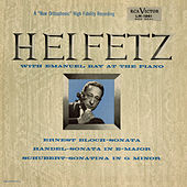 Play & Download Bloch: Sonata No. 1, Handel: Sonata, Op. 1, No. 15, in E, Schubert: Sonatina, D. 408/Op. 137, No. 3 in G Minor by Jascha Heifetz | Napster