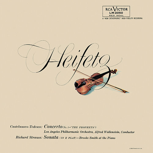 Play & Download Tedesco: Violin Concerto No. 2, Op. 66 'I profeti', Strauss: Sonata, Op. 18, in E-Flat by Jascha Heifetz | Napster