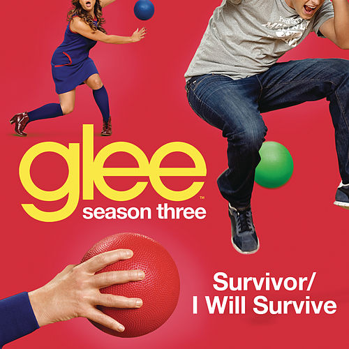 Play & Download Survivor / I Will Survive (Glee Cast Version) by Glee Cast | Napster