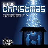 Play & Download An e-POP Christmas by Various Artists | Napster