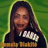Play & Download I Danse by Ramata Diakite | Napster