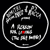 Play & Download A Reason For Living (The Edit Battle) by Dimitri from Paris | Napster