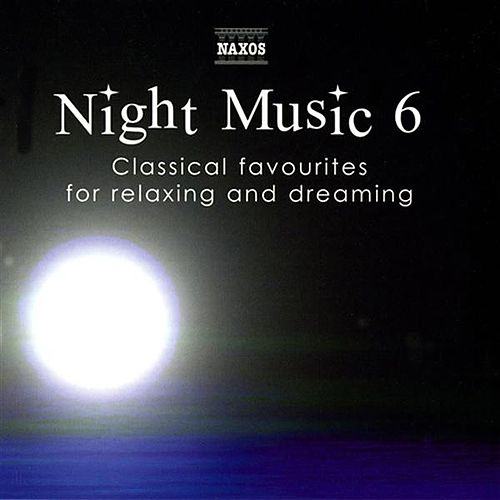 Play & Download Night Music 6 by Various Artists | Napster