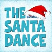 The Santa Dance - Single by Marco Polo