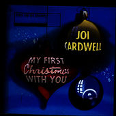 Play & Download My First Christmas With You by Joi Cardwell | Napster