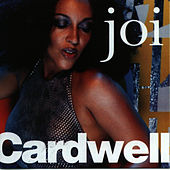 Play & Download Joi Cardwell by Joi Cardwell | Napster