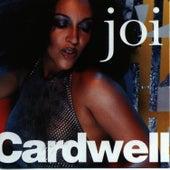 Joi Cardwell by Joi Cardwell