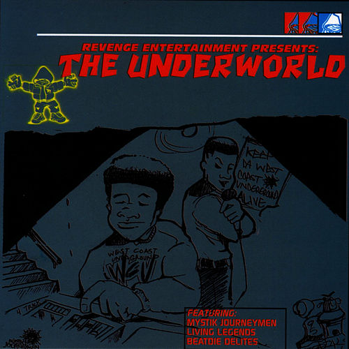 The Underworld by Living Legends