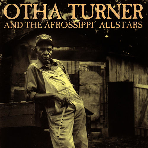 Play & Download From Senegal to Senatobia by Otha Turner | Napster