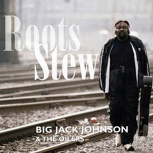 Play & Download Roots Stew by Big Jack Johnson | Napster