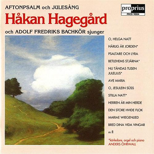 Play & Download Aftonpsalm och Julesang by Hakan Hagegard | Napster