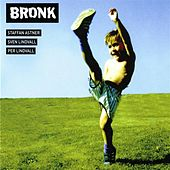 Play & Download Bronk by Various Artists | Napster