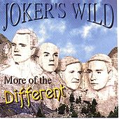 Play & Download More Of The Different by Joker's Wild | Napster
