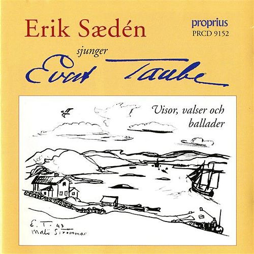 Play & Download Taube: Songs by Erik Saeden | Napster