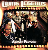 Almost Famous by Living Legends