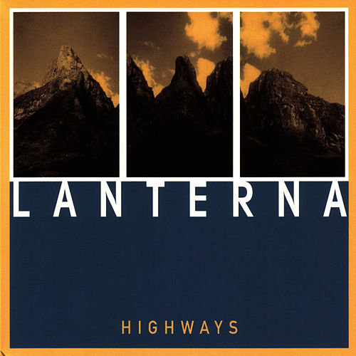 Play & Download Highways by Lanterna | Napster