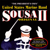 Play & Download Sousa II by United States Marine Band | Napster