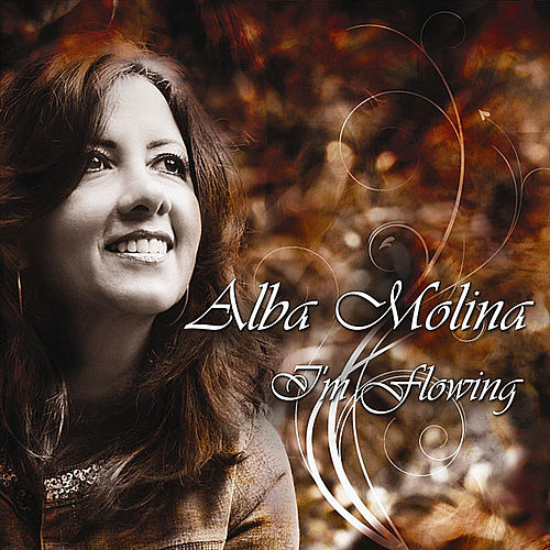 Play & Download I'm Flowing by Alba Molina   Napster