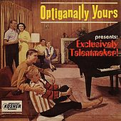 Exclusively Talentmaker! by Optiganally Yours