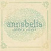 Play & Download Green and Silver by Annabella | Napster