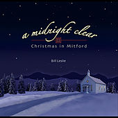 Play & Download A Midnight Clear: Christmas in Mitford by Bill Leslie | Napster