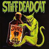 Snake Oil by Stiff Dead Cat
