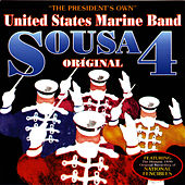 Play & Download Sousa 4 by United States Marine Band | Napster