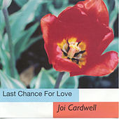 Last Chance For Love by Joi Cardwell