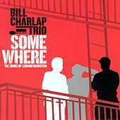 Play & Download Somewhere by Bill Charlap | Napster