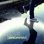 Play & Download Mirrors by Breakdown of Sanity | Napster
