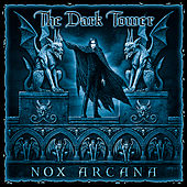 Play & Download The Dark Tower by Nox Arcana | Napster