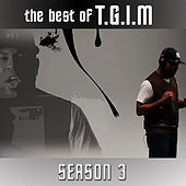 Play & Download The Best of T.G.I.M (Season 3) by Etthehiphoppreacher | Napster