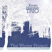 Play & Download The Winter Project by Kevin Hayden Trio | Napster
