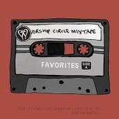 Play & Download Worship Circle Mixtape: Favorites, Side A by Enter The Worship Circle | Napster