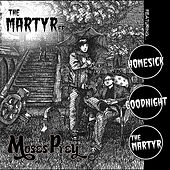 The Martyr EP by Moses Prey