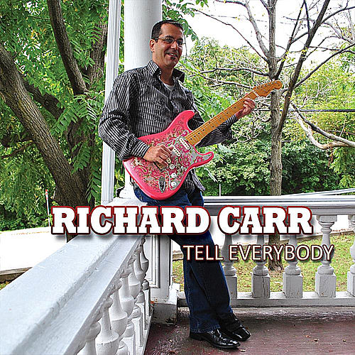 Play & Download Tell Everybody by Richard Carr | Napster