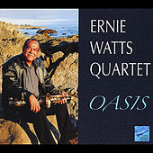 Oasis by Ernie Watts