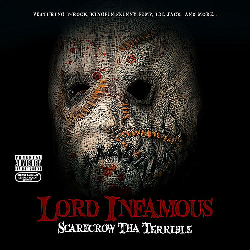 Play & Download Scarecrow Tha Terrible by Lord Infamous | Napster