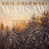 Play & Download Warsaw by Kris Orlowski | Napster